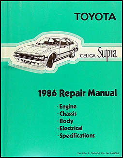 1986 Toyota Celica Supra Repair Manual Original