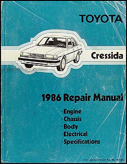 1986 Toyota Cressida Repair Manual Original