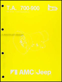 1984-1988 AMC & Jeep Automatic Transmission Overhaul Manual Original T.A. 700-900