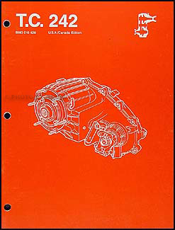 1987-1988 Jeep Transfer Case 242 Overhaul Manual Reprint