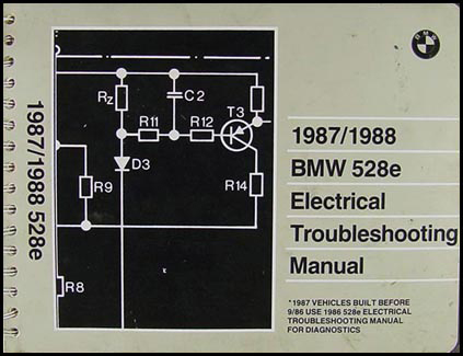 1987-1988 BMW 528e Electrical Troubleshooting Manual Original