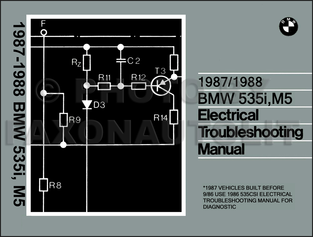 1987-1988 BMW 535i and M5 Electrical Troubleshooting Manual Reprint