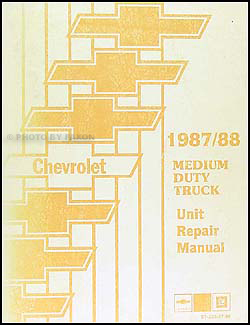 1987-1988 Chevrolet Medium Duty Truck Unit Repair Manual Original