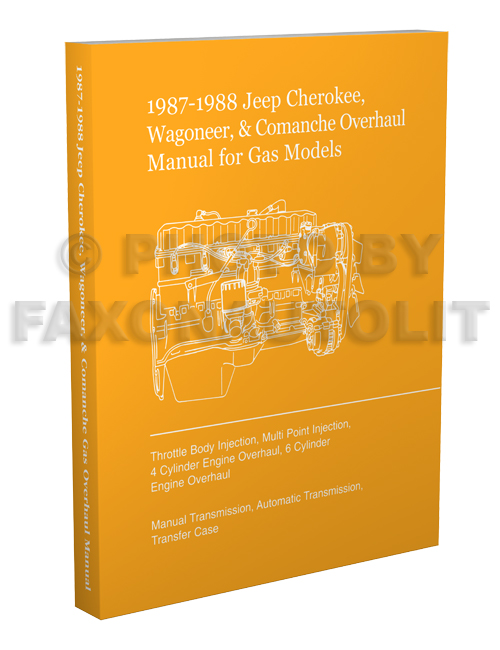 1987-1988 Jeep Cherokee Wagoneer Comanche Overhaul Manual Reprint Gas