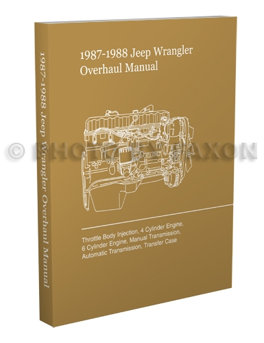 1987-1988 Jeep Wrangler Overhaul Manual  Reprint