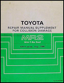 1987-1989 Toyota MR2 T Top Body Collision Manual Supplement Original