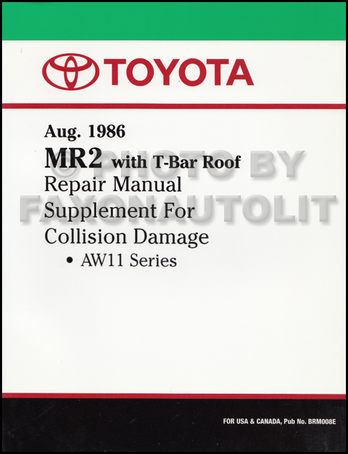 1987-1989 Toyota MR2 T Top Body Collision Manual Supplement Reprint