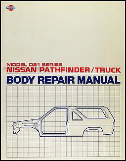 1987-1995 Nissan Pathfinder and Truck Body Repair Manual Original