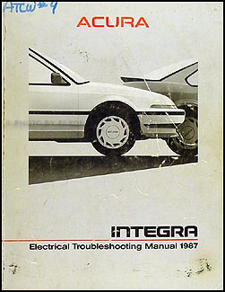 1987 Acura Integra Electrical Troubleshooting Manual Original