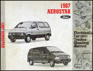 1987 Ford Aerostar Electrical & Vacuum Troubleshootng Manual ...