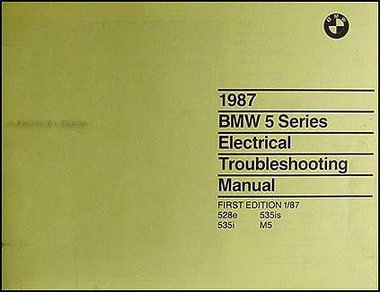 1987 BMW 528e/535i Electrical Troubleshooting Manual First Edition