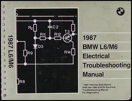 1987 BMW L6/M6 Electrical Troubleshooting Manual Original