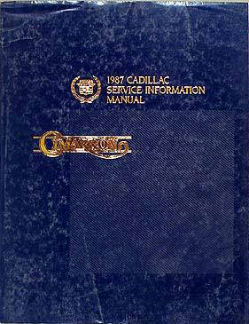 1987 Cadillac Cimarron Shop Manual Original 87