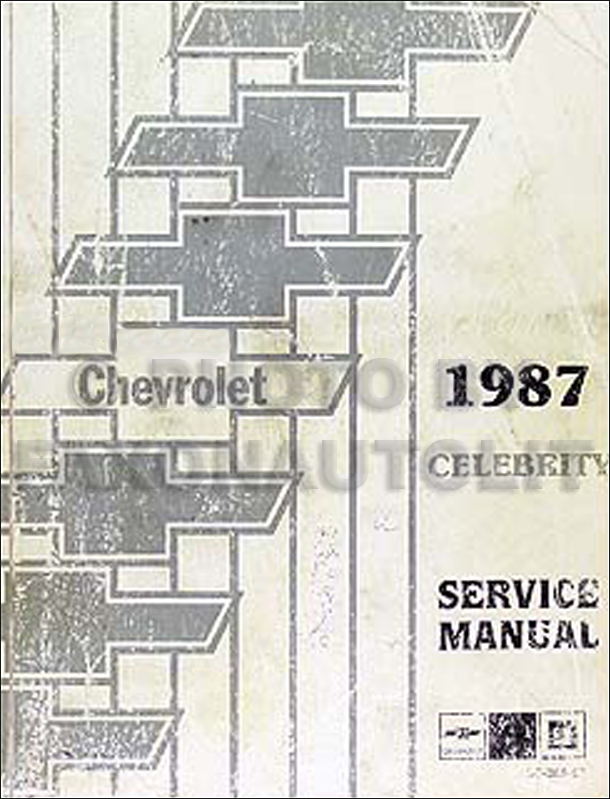 1987 Chevy Celebrity Repair Manual Original