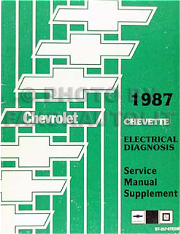 1987 Chevy Chevette Electrical Diagnosis Manual Original