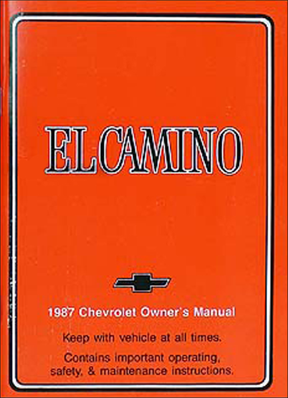 1987 Chevy El Camino Owner's Manual Original
