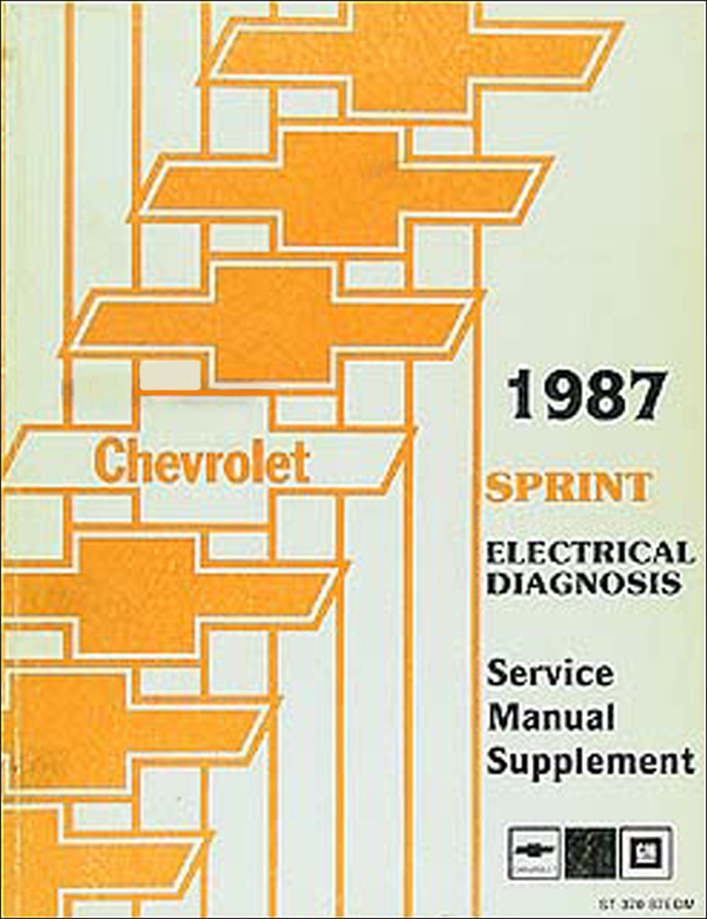 1987 Chevy Sprint Electrical Diagnosis Manual Original