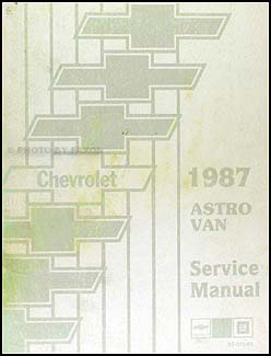 1987 Chevrolet Astro Van Shop Manual Original