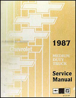 1987 Chevrolet 40-60 Medium Truck Repair Manual Original B,C,P