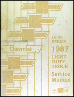 1987 Chevy Truck Repair Shop Manual Original Pickup Blazer Suburban Van FC