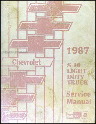 1987 chevrolet s10 pickup and blazer shop manual original