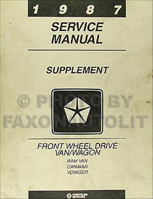 1987 Caravan, Ram Van, & Voyager Van Repair Manual Supplement Original