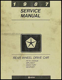 1987 MoPar RWD Car Repair Shop Manual 5th Avenue Diplomat Gran Fury Newport