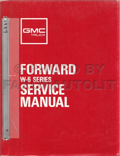 1987 GMC W6 Truck Repair Shop Manual Forward Chevy W6 Isuzu FSR