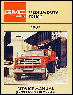 1987 GMC Medium Duty Truck Repair Manual Original 4000-7000