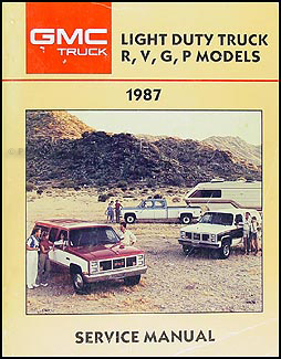 1987 GMC Repair Shop Manual Original Pickup Jimmy Suburban Van Fowrward Ctrl