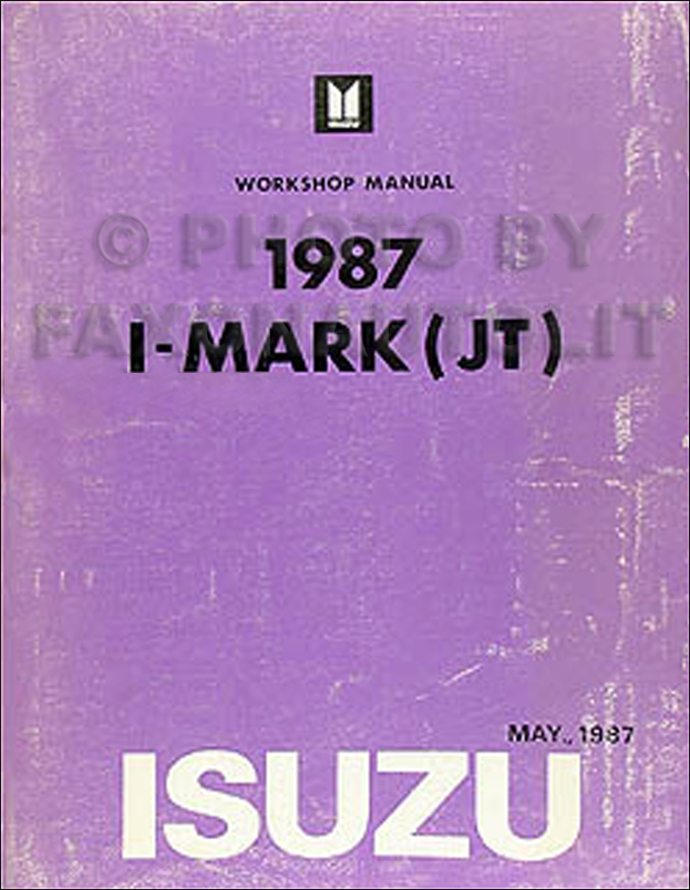 1987 Isuzu I-Mark Repair Manual Original