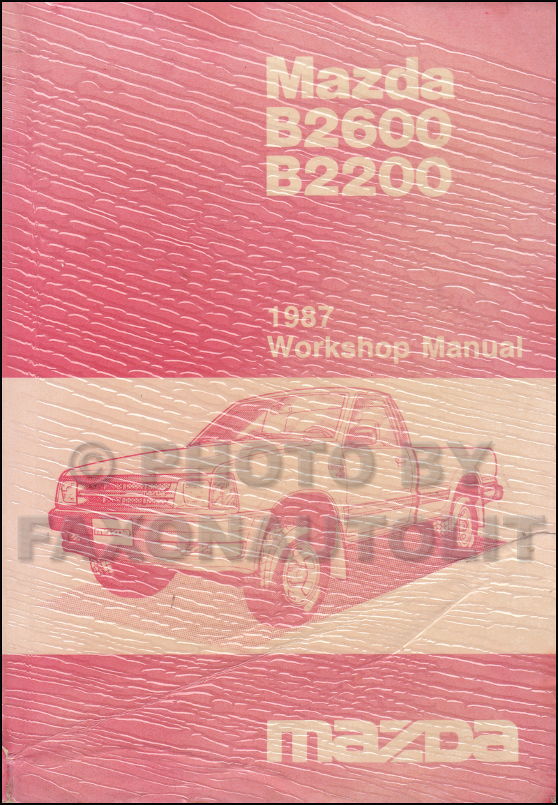 1987 Mazda B2200 B2600 Pickup Truck Wiring Diagram Manual Original