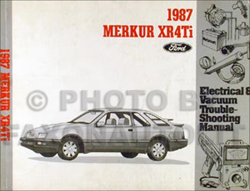 1987 Merkur XR4Ti Electrical & Vacuum Troubleshooting Manual Original
