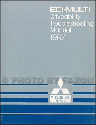 1987 Mitsubishi ECI-Multi Engine Driveability Troubleshooting Manual Original Galant & Van