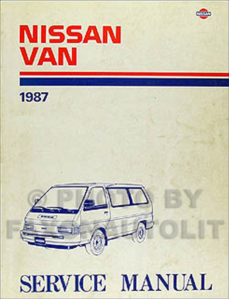 1987 Nissan Van Repair Manual Original