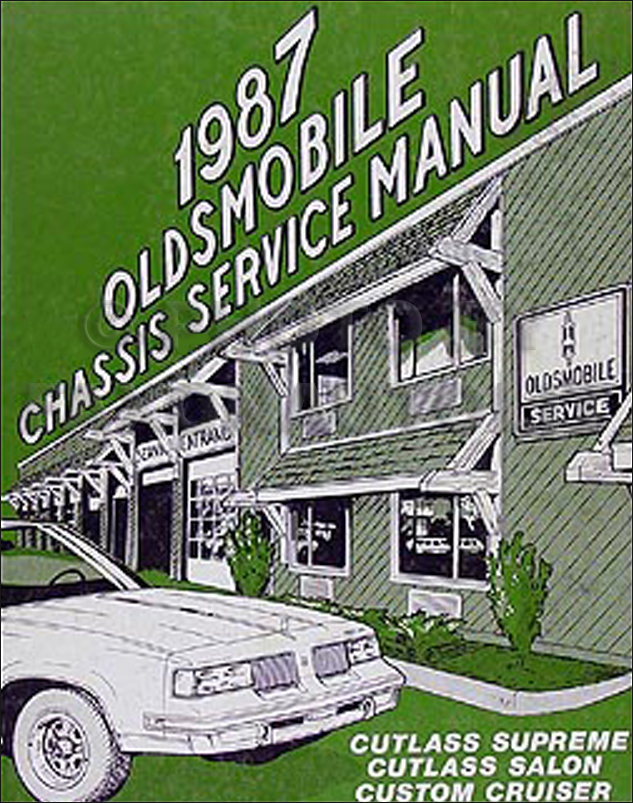 1987 Oldsmobile Cutlass Repair Shop Manual Supreme, Salon, Custom Cruiser