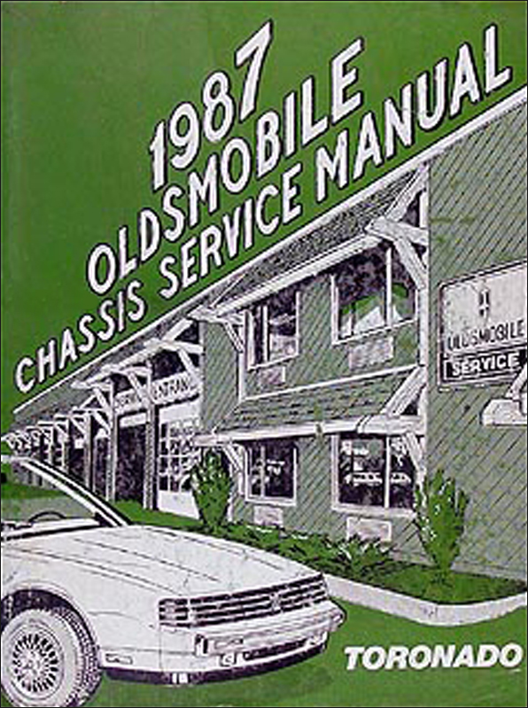 1987 Oldsmobile Toronado & Trofeo Repair Manual Original