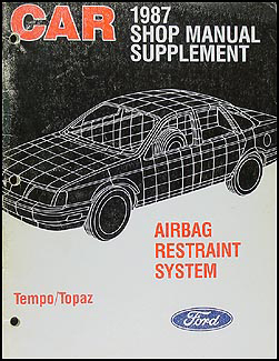 1987 Ford Tempo/Topaz Airbag Repair Manual Original Supplement