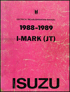 1988-1989 Isuzu I-Mark Electrical Troubleshooting Manual Original