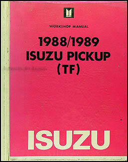 1988-1989 Isuzu P'up Repair Manual Original