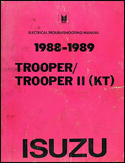 1988 1989 isuzu trooper ii electrical troubleshooting manual original 89 isuzu trooper 1988 isuzu trooper fuse diagram #14