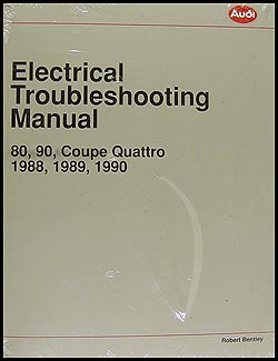 1988-1990 Audi 80 and 90 Electrical Troubleshooting Manual