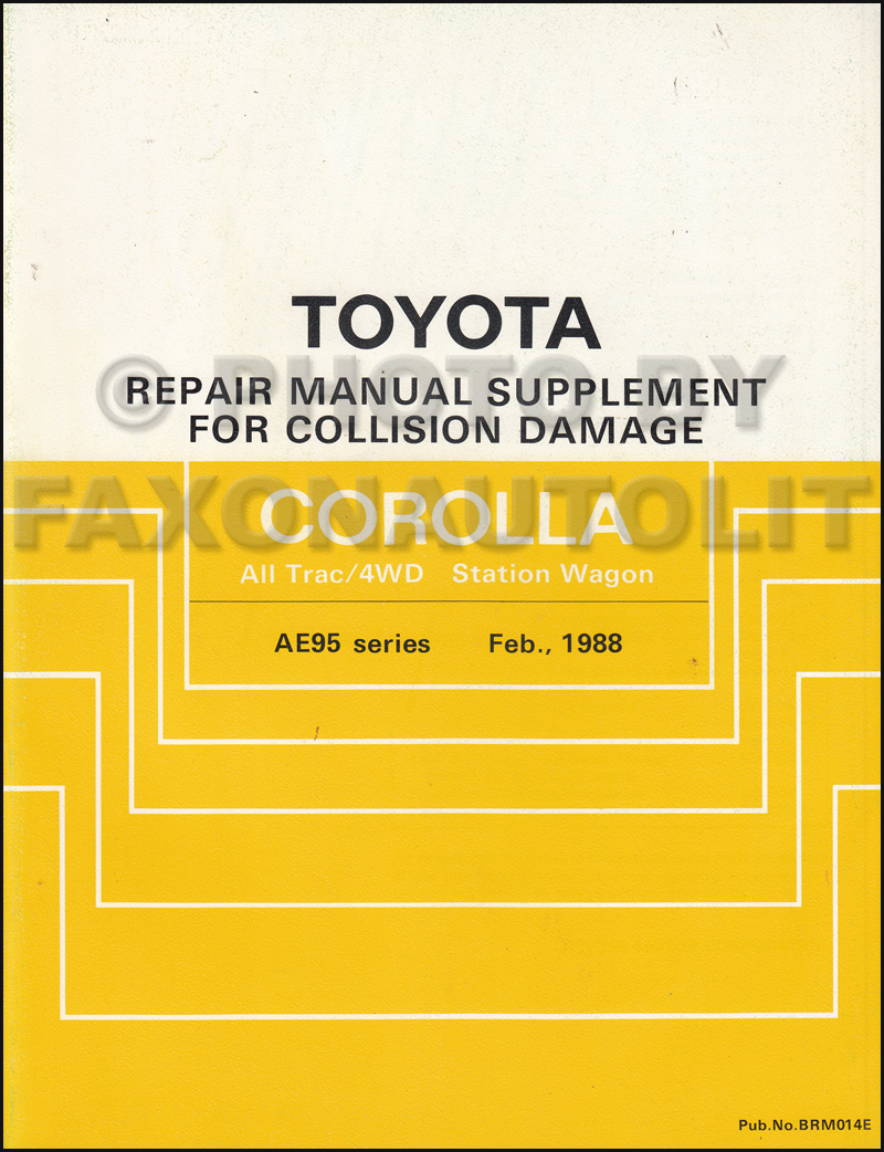 Toyota 91 Cressida Wiring Diagram 1988 1992 Corolla All Trac 4wd Body Collision Manual Station Wagon Supplement