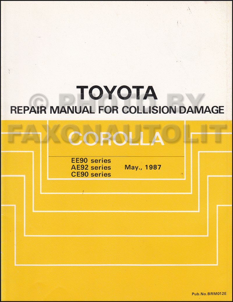 1988 1992 toyota corolla body collision manual original rh faxonautoliterature com Toyota Corolla Family Tree toyota corolla e90 service manual pdf