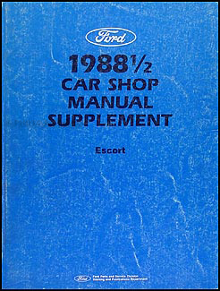 1988.5 Ford Escort Repair Manual Original Supplement
