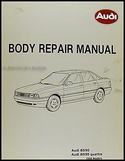 1988 Audi 80 and 90 Body Manual Original