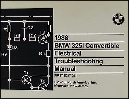 1988 BMW 325i Convertible Electrical Troubleshooting Manual