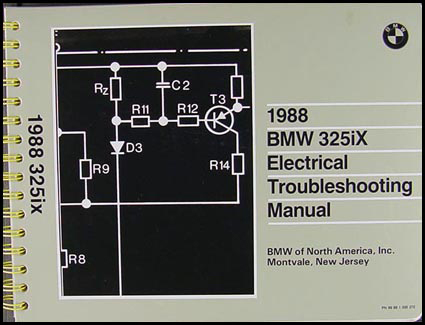 1988 BMW 325iX Electrical Troubleshooting Manual