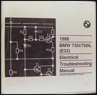 1988 BMW 735i 750iL Electrical Troubleshooting Manual