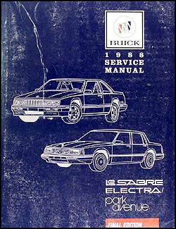1988 Buick LeSabre & Electra/Park Avenue Repair Manual Original